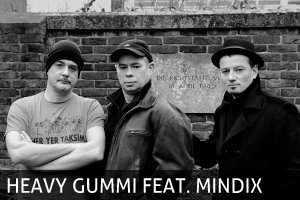 Heavy Gummi feat Mindix